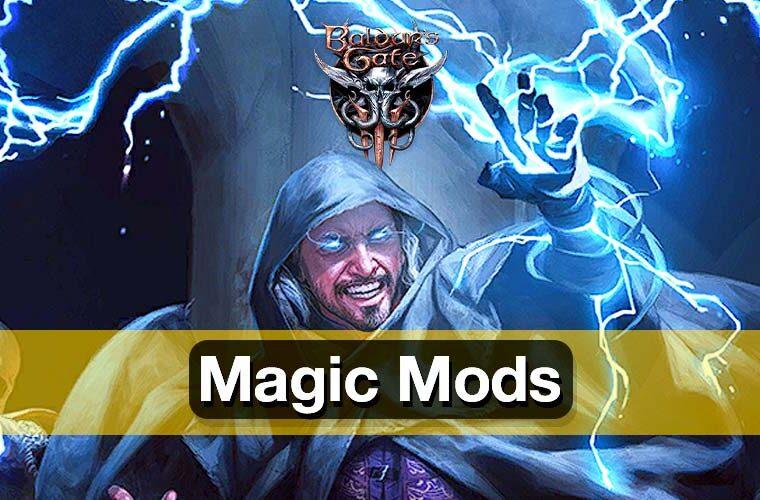 baldur's gate 3 magic mods